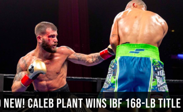 Plant showed more power than many assumed he owned, in defeating Uzcategui in LA on 1-13-19.