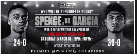 Spence fights Garcia March 16, 2019.