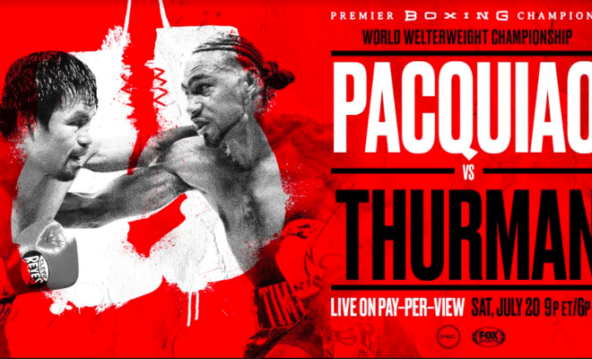Manny Pacquiao battles Keith Thurman on PPV, July 20, 2019.