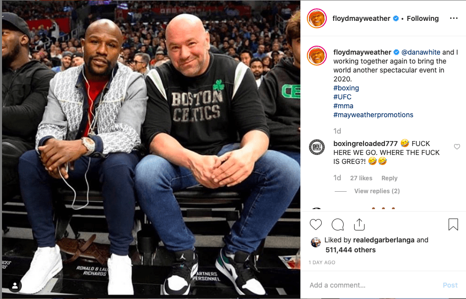 Looks like Floyd Mayweather and UFC boss Dana White look like they will be collaborating in 2020.