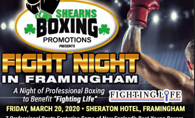 Pro boxing comes to Framingham, Mass., on March 20th.