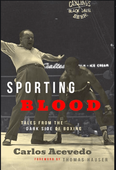 Sporting Blood is the newest book out from Hamilcar, and the author is fight writer Carlos Acevedo.