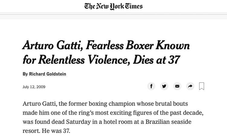 "The NY Times said Gatti ""could be counted on for virtual nonstop action"" when news of his death was reported."