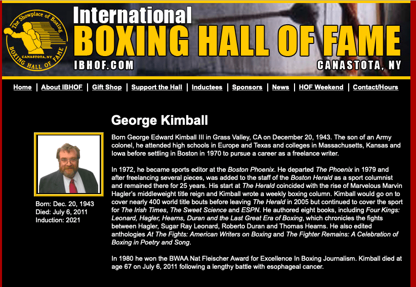 George Kimball, truly a boxing WRITER, will be entered into the International Boxing Hall of Fame in 2021.