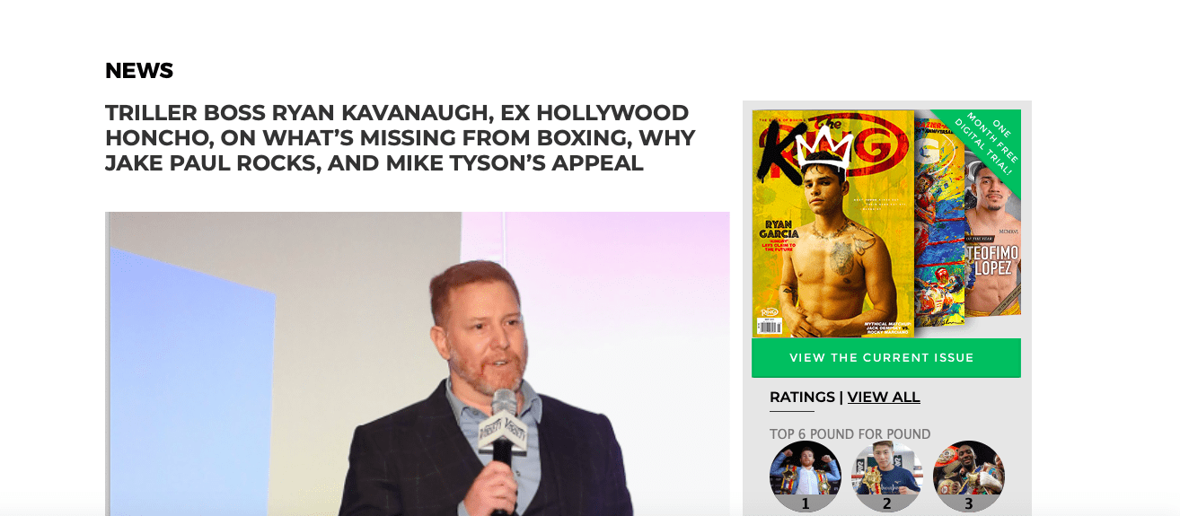 Ryan Kavanaugh is disrupting the boxing space in a big way, at Triller.
